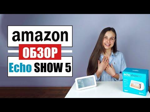Обзор умного дисплея колонки Amazon Echo Show 5 | Функции голосового помощника Alexa