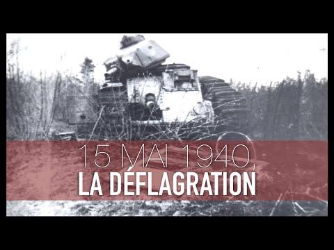 15 MAI 1940, LA DÉFLAGRATION - Documentaire (WW2)