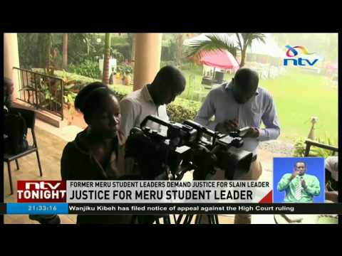 Former Meru student leaders demand justice for slain leader