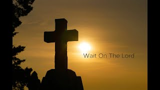 Cedar United Methodist Church Worship: Wait On the Lord - 6/28/2020