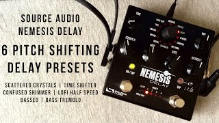 Source Audio Nemesis Delay - 6 Pitch Shifting Presets
