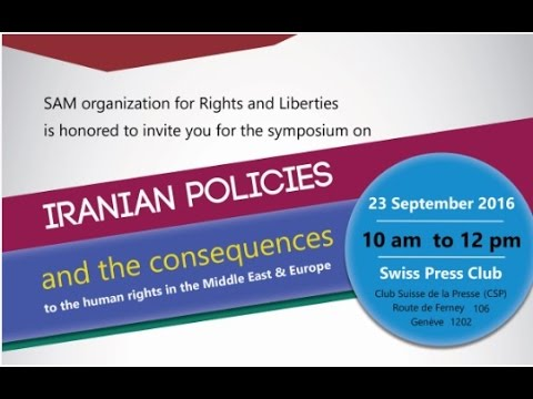 Iranian policies and the consequences to the human rights in the Middle East & Europe