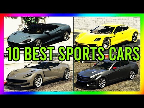 TOP 10 SPORTS CARS IN GTA 5 ONLINE!! (10 Sports Cars You Should Own) (2020)