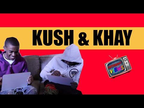 Kush & Khay