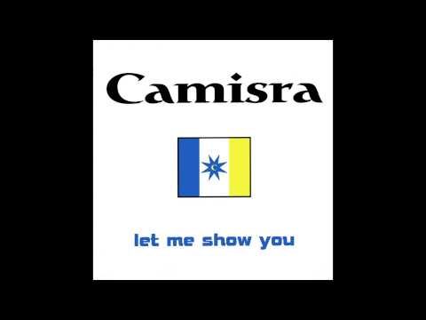 Camisra - Let Me Show You (Radio Edit)