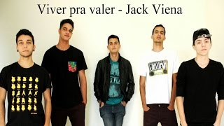 Jack Viena - Viver Pra Valer  (Lyric Video)
