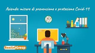 Aziende: misure di prevenzione e protezione Covid-19 - Sicurezza Luoghi di Lavoro
