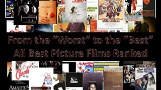 """From the """"Worst"""" to the """"Best"""" All Best Picture Oscar Winners Ranked"""