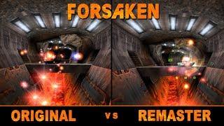 Forsaken Original vs Remaster (1998 vs 2018) Comparison (in 4K)