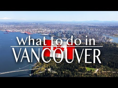 VANCOUVER TRAVEL GUIDE | 2018 | TvMixMax | 4K
