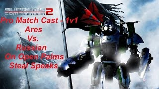 Supreme Commander 2 Pro Cast 1v1 Ares Vs. Russian Epic Gameplay