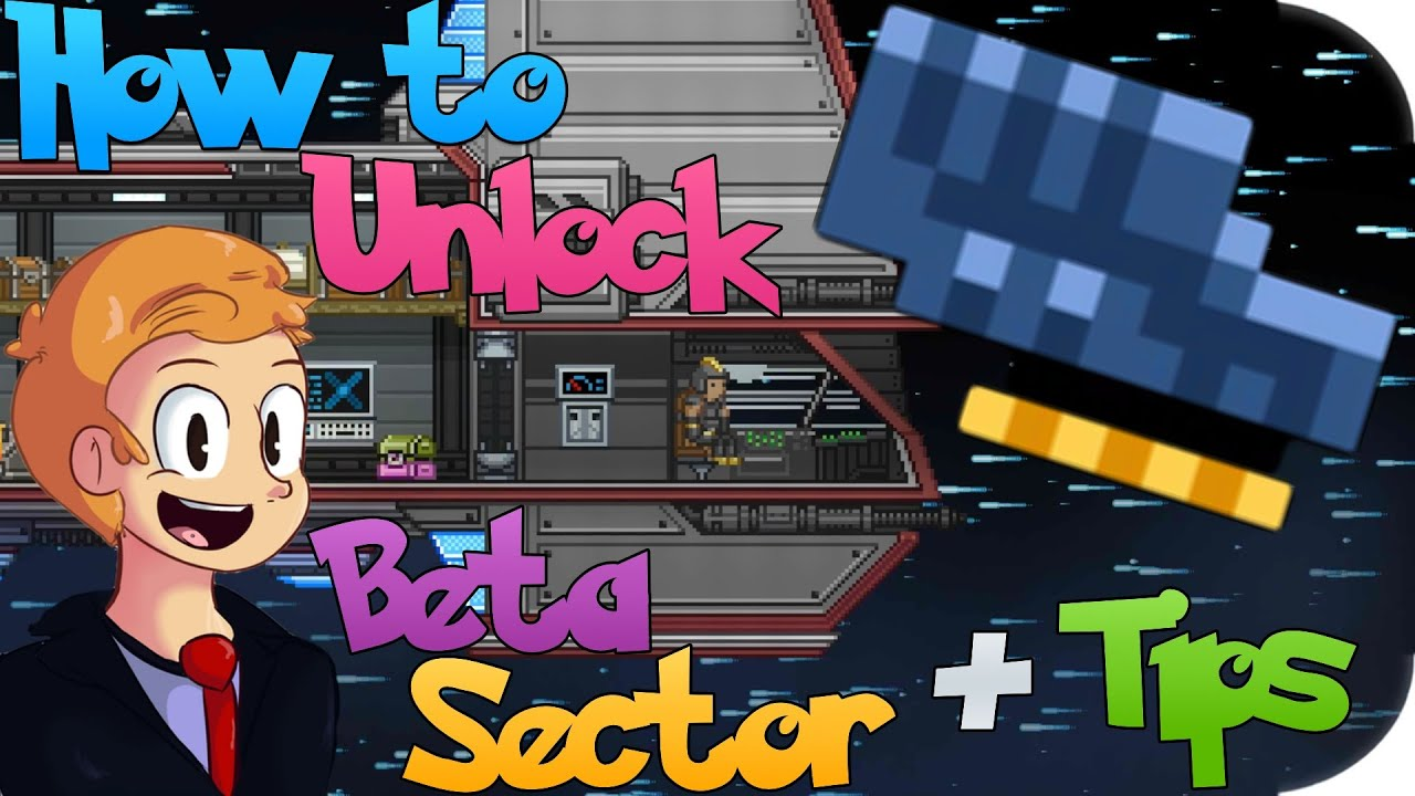 How To Unlock Beta Sector Tips In Starbound Youtube Nightly Wiring Tool