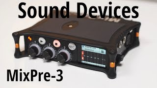 REVIEW - Sound Devices MixPre-3 Recorder/Mixer/Interface | DEUTSCH