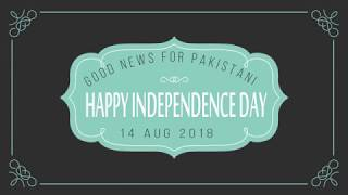 Happy Independence Day 14 Aug 2018