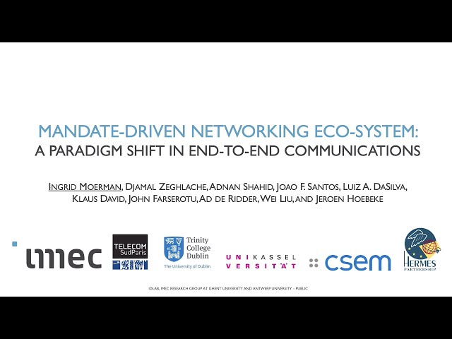 Mandate driven networking ecosystem: A paradigm shift in end-to-end communications