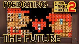Super Mario Maker 2 - Mario Predicts the Future