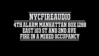 NYC Fire Audio - FDNY Manhattan 4th Alarm Box 1288 - Heavy Fire In A Mixed Occupancy - 3/24/18