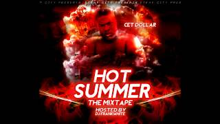 Cet Dollar ft. D-Aye - Get Money (That