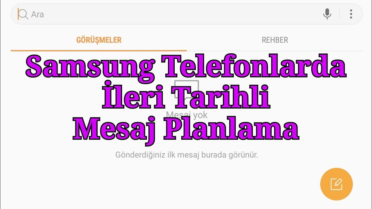Samsung Telefon ileri Tarihli Mesaj (sms) Planlama
