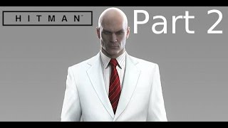 Hitman (2016) Gameplay Walkthrough Part 2 Military Base [PS4] - No Commentary