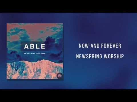 """NewSpring Worship - """"Now And Forever"""""""