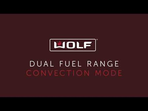 Wolf Dual Fuel Range - Convection Mode