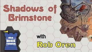 Shadows of Brimstone Review - with Rob Oren