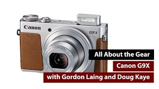 Canon G9X Review - All About the Gear