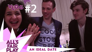 Vlog 2: An Ideal Date - All's Fair Play // Kalamatea Productions