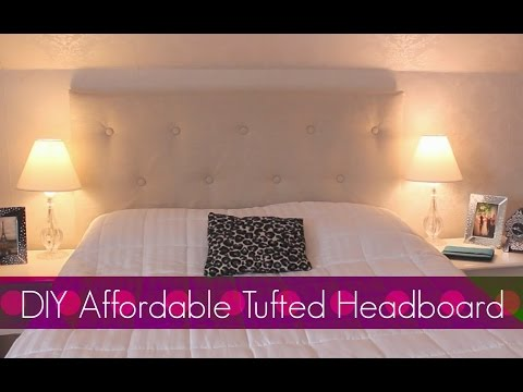 Diy Easy Affordable Tufted Headboard Bedroom Decor