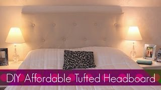 Diy Easy & Affordable Tufted Headboard! Bedroom Decor!