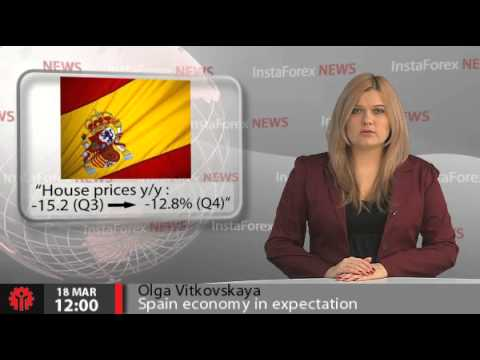 InstaForex News 18 March. Spain economy in expectation of the economic growth stimulation