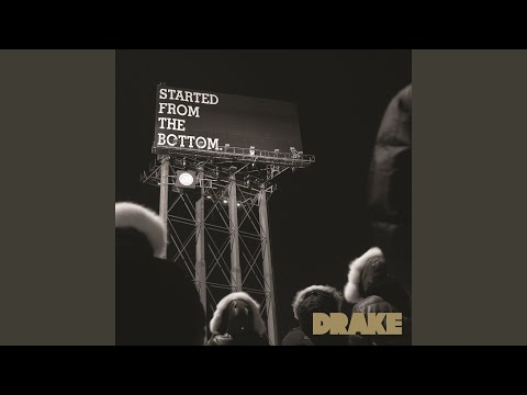 Started From the Bottom (Explicit)