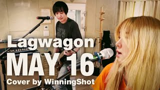 Lagwagon - May 16 (Cover by WinningShot)