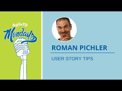 Roman Pichler: User Story Tips