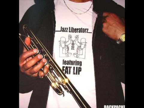 jazz liberatorz backpackers feat fat lip