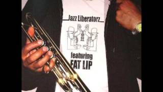 jazz liberatorz backpackers feat fat lip
