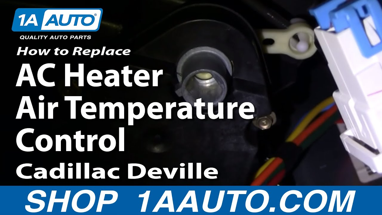 How To Replace Install AC Heater Air Temperature Control Cadillac Deville 9699 1AAuto  YouTube