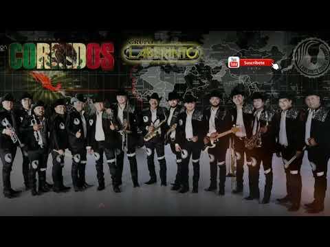 Grupo Laberinto - Corridos Chingones