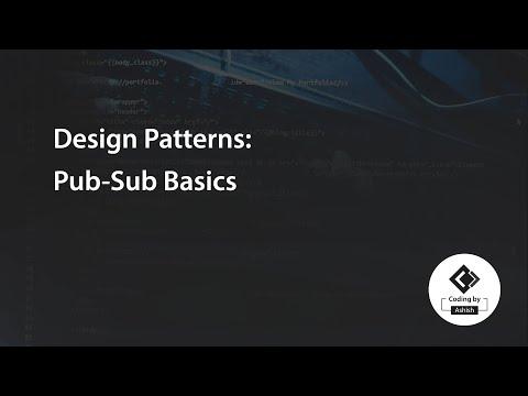 Design Patterns: Pub-Sub Basics