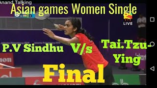 Download Video Asian Games Women's badminton Final 2018 | PV Sindhu Vs Tai Tzu-Ying  By VIRAL HARDAM MP3 3GP MP4