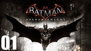 Batman: Arkham Knight Walkthrough Gameplay -Part 1- Full Campaign (No Commentary)