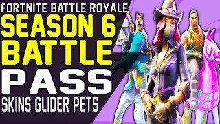Fortnite BATTLE PASS SEASON 6 Battle Royale NEW SKINS, Emotes, Glider, Pickaxe and more