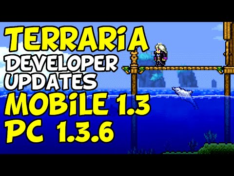 Terraria Update News from Developers! [Mobile 1.3,  patch 1.3.6]