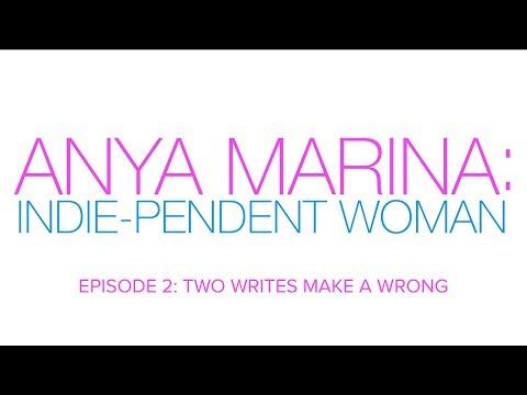 Anya Marina: Indie-pendent Woman - Ep 2 - Two Writes Make A Wrong Mp3