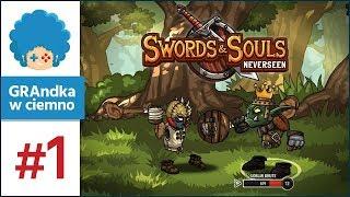 Swords and Souls: Neverseen PL #1 | Gobliny, krety i... komary?