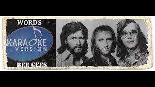 Lagu Karaoke Bee Gees Words.mp3
