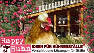 Happy Huhn Folge 54: Ideen für Hühnerställe - Einen Stall für Hühner bauen - Hühnerhaltung Tipps