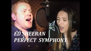 PERFECT SYMPHONY - Ed Sheeran ft. Andrea Bocelli - Agne G & Adam Lacey cover