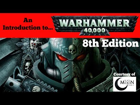 An Introduction to Warhammer 40k 8th Edition by Games Workshop